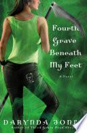 Fourth Grave Beneath My Feet Book