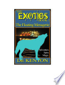 The Exotics Book 1  The Floating Menagerie