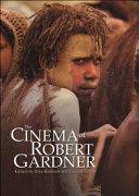 The Cinema of Robert Gardner