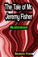 The Tale of Mr  Jeremy Fisher illustrated Book PDF