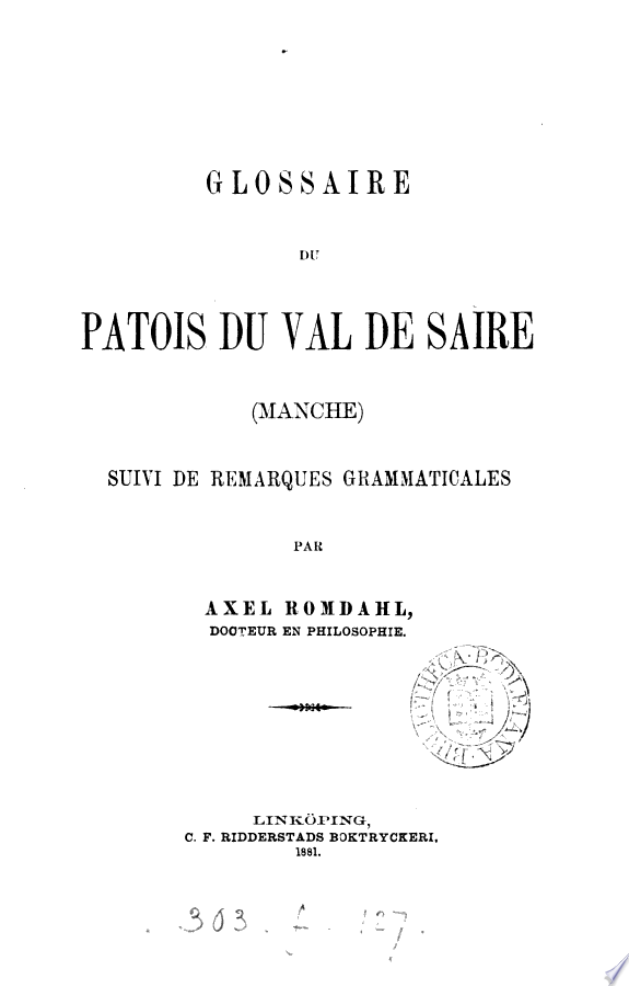 Glossaire du patois du Val de Saire, Manche, suivi de remarques grammaticales