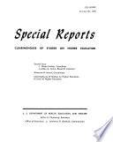 Special Reports Clearinghouse Of Studies On Higher Education