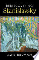 Rediscovering Stanislavsky