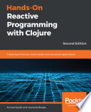 Hands On Reactive Programming With Clojure