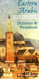 Eastern Arabic Phrasebook   Dictionary