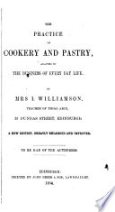 Practice of Cookery and Pastry, Adapted to the Business of Everyday Life