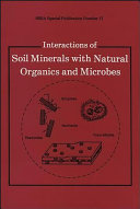 Interactions Of Soil Minerals With Natural Organics And Microbes Book PDF