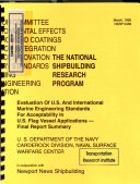 Evaluation Of U S  And International Marine Engineering Standards For Acceptability In U S  Flag Vessel Applications