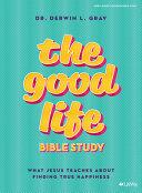 The Good Life Bible Study Book