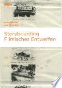 Öffnen Sie das Medium Storyboarding von Häusler, Anna [Herausgeber] im Bibliothekskatalog