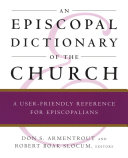 An Episcopal Dictionary of the Church