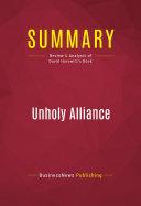 Summary  Unholy Alliance