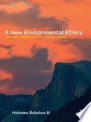 A New Environmental Ethics