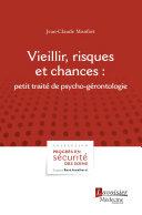Vieillir, risques et chances : : petit traité de psycho-gérontologie