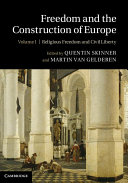 Freedom and the Construction of Europe  Volume 1  Religious Freedom and Civil Liberty