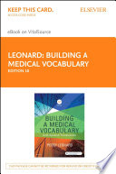 """Building a Medical Vocabulary E-Book: with Spanish Translations"" by Peggy C. Leonard"