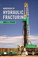 Handbook of Hydraulic Fracturing