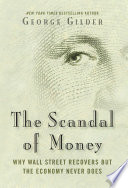 The Scandal of Money
