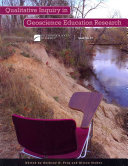 Qualitative Inquiry in Geoscience Education Research