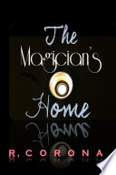 The Magician s Home