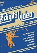 The Digital Video Filmmaker s Handbook