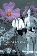 Cosmos Screen