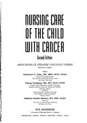 Nursing Care of the Child with Cancer Book