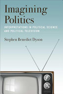link to Imagining politics : interpretations in political science and political television in the TCC library catalog