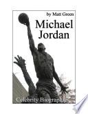 Celebrity Biographies - The Amazing Life Of Michael Jordan - Famous Stars