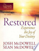 Restored  Experience the Joy of Your Eternal Destiny
