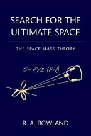 Search for the Ultimate Space
