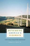 Rethinking America's Highways Book