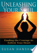 Unleashing Your Soul