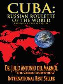 Pdf Cuba: Russian Roulette of the World