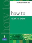 Books - How To Teach For Exams | ISBN 9780582429673