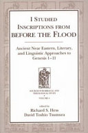 I Studied Inscriptions from Before the Flood