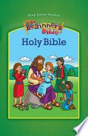 KJV  The Beginner s Bible Holy Bible  eBook
