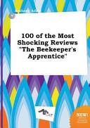 100 of the Most Shocking Reviews the Beekeeper s Apprentice