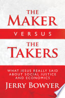 The Maker Versus the Takers
