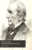 THE LIFE AND CORRESPONDENCE OF SIR ANTHONY PANIZZI K C B