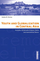 Youth and Globalization in Central Asia