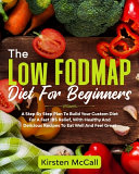 The Low Fodmap Diet For Beginners Book
