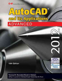 AutoCAD and Its Applications Advanced 2012