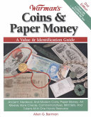 Warman's Coins & Paper Money: A Value & Identification Guide