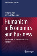 Humanism in Economics and Business