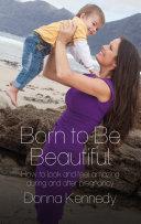 Born to Be Beautiful ebook