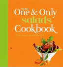 The One & Only Salads Cookbook