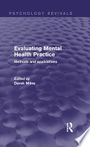 Evaluating Mental Health Practice  Psychology Revivals