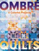 Ombré Quilts Pdf/ePub eBook