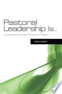 Pastoral Leadership is